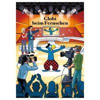 Globi: Globi beim Fernsehen Band 83